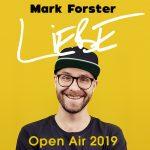 MarkForsterLiebeOpenAir
