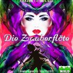 Zauberflöte Waldbühne Bremke Plakat